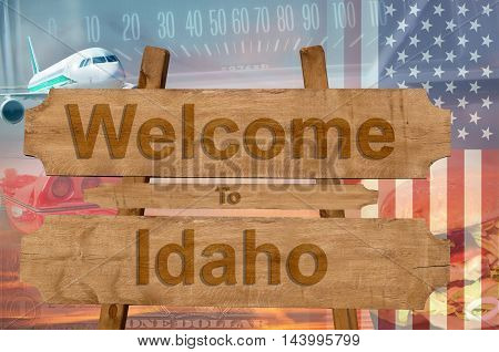 Welcome To Idaho State In Usa Sign On Wood, Travell Theme