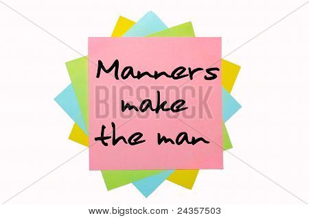 "Proverb ""manners Make The Man"" Written On Bunch Of Sticky Notes"
