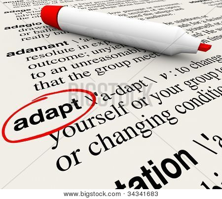 The word Adapt defined in a dictionary providing definition of change, adaptation and altering to survive and thrive