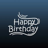Calligraphy Lettering Happy Birthday Greeting Card And Banner Vector Design poster