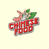 Chinese Food Logo. Red Lettering With Asian Mushroom, Leaves And Shrimp. Emblem Of Traditional Asian poster