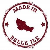 Belle Ile Seal. Vintage Island Map Sticker. Grunge Rubber Stamp With Made In Text And Map Outline, V poster
