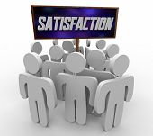 Satisfaction Customers Satisfied Happy Gratification People Around Sign 3d Illustration poster