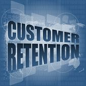 stock photo of customer relationship management  - customer retention word on business digital screen - JPG