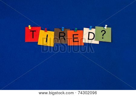 Tired ..? Sign For Health Care, Medical Fitness And Mental Health.