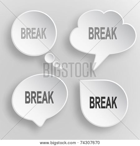 Break. White flat raster buttons on gray background.