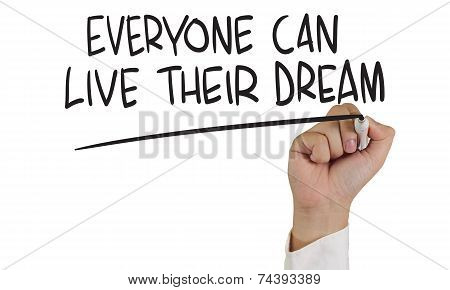 Everyone Can Live Their Dream