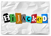 Постер, плакат: Hijacked word in cut out letters on a ransom note for a group vehicle meeting or organization that