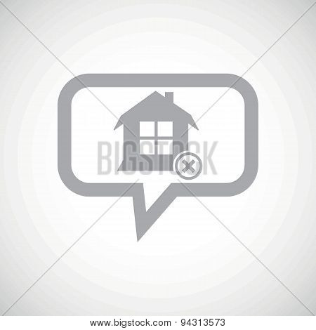 Remove house grey message icon