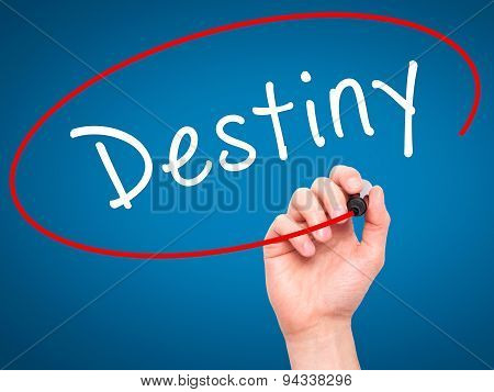 Man Hand writing Destiny black marker on visual screen.