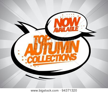 Now available Top autumn collections, design in pop-art style with speech bubbles