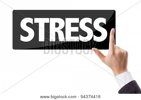 Businessman pressing button with the text: Stress