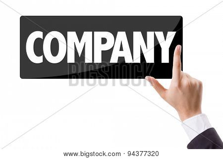 Businessman pressing button with the text: Company