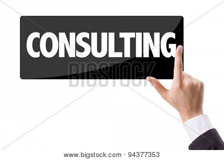 Businessman pressing button with the text: Consulting