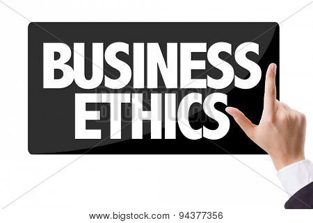 Businessman pressing button with the text: Business Ethics