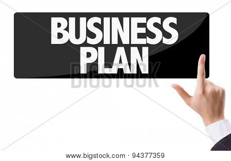 Businessman pressing button with the text: Business Plan