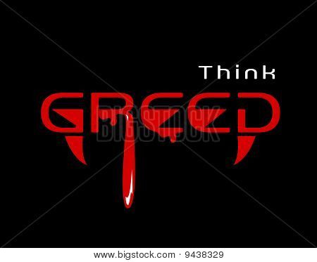 Think greed