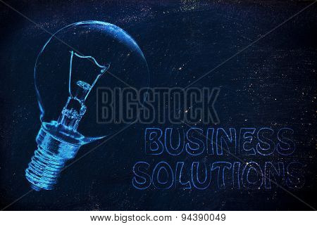 Business Solutions: The Need For Brilliant Ideas