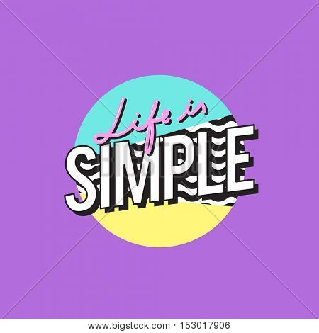 Life is Simple Word Design Illustration