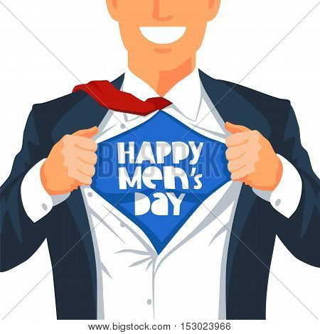 Young man in a business suit wearing a tie with a white shirt. Vector illustration on white background. The concept of a successful businessman. Hero ripping off his shirt. Quote Happy Men's Day.