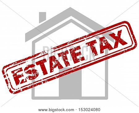 Red estate tax rubber stamp on grey house or building icon over white background