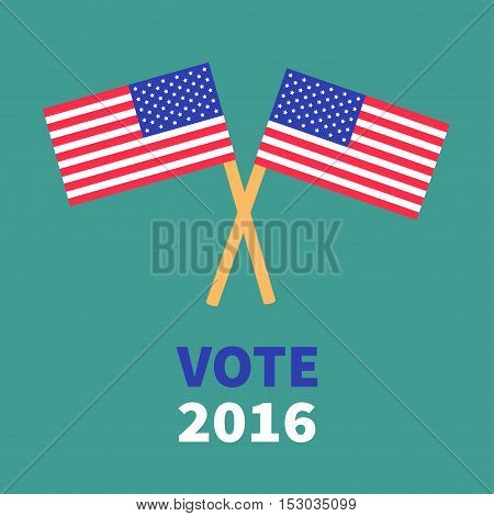 President election day 2016. Voting concept. Two crossed american flag set. Isolated Green background Flat design Card. Vector illustration