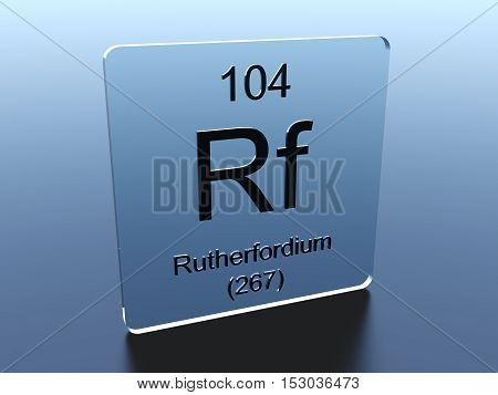 Rutherfordium symbol on a glass square 3D render