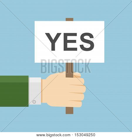 Hand holding yes board in flat style. Vector solution placard illustration. Positive demonstration concept. Correct icon isolated. Adreement banner.