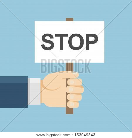 Hand holding protest board in flat style. Vector activist placard illustration. Anger demonstration concept. Stop icon isolated. Conflict banner.