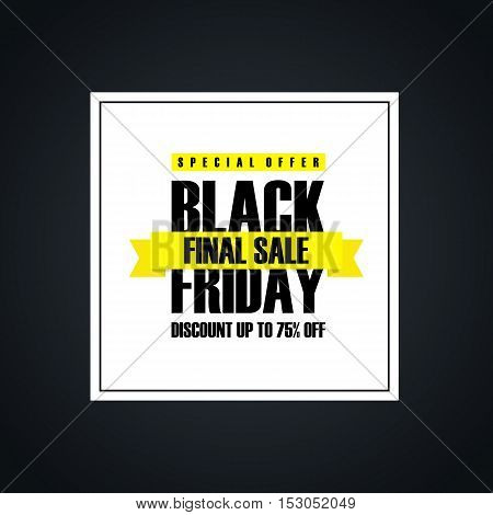 Black Friday Final Sale. Special offer banner, discount up to 75% off. Banner for business, promotion and advertising. Vector illustration.
