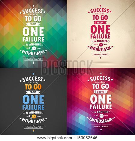Typographical Background Illustration with success  quote of Winston Churchill. 4 Geometric patterns and paper background