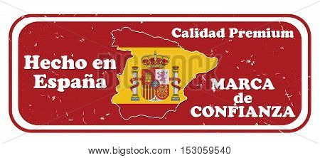 Made in Spain, Trusted Brand, Premium Quality stamp in Spanish language (text: Hecho in Espana, Marca de Confianza, Calidad Premium). Print colors used. Suitable for retail / commerce industry