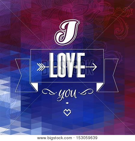 Typographical Background. Abstract geometric red and blue pattern. I love you