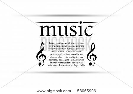 Music banner with shadow. Musical background with clef. Place for your text. Graphic design element for web. Abstract vector illustration.