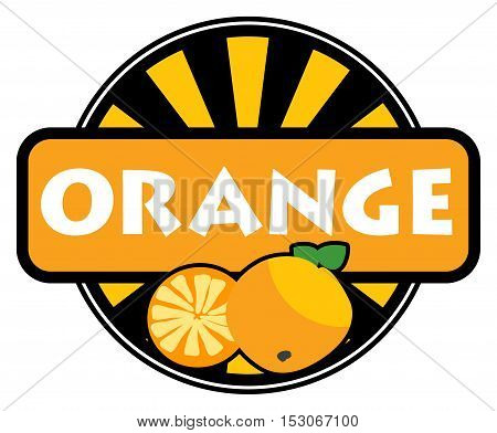 Fruit label or stamp - orange, vector illustration