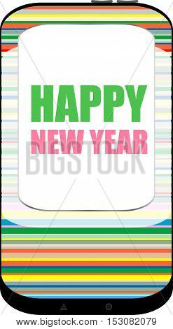 Smart Phone With Happy New Year Greetings On The Screen, Holiday Card