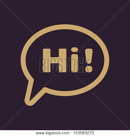 The hi icon. Greet and hello symbol. Flat Vector illustration
