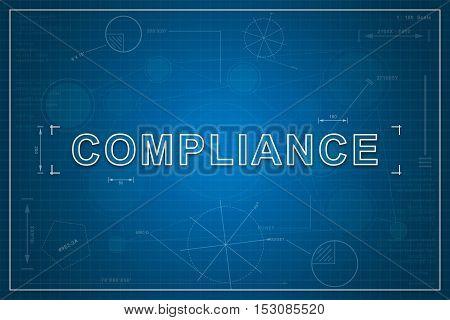 compliance on paper blueprint background business concept