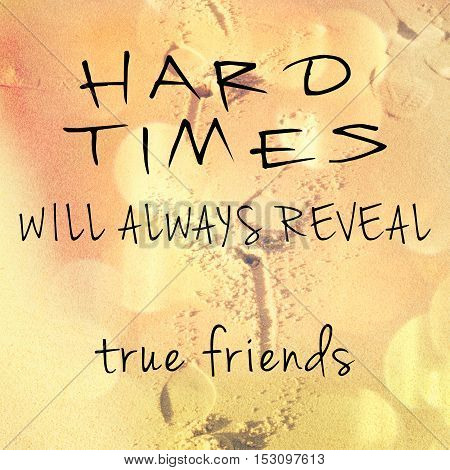 Inspirational Typographic Quote About Friendship