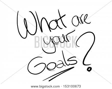 What are you Goals writing on white paper