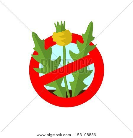 Lawn weed malicious restriction sign. Garden weed silhouette with red round prohibition sign.