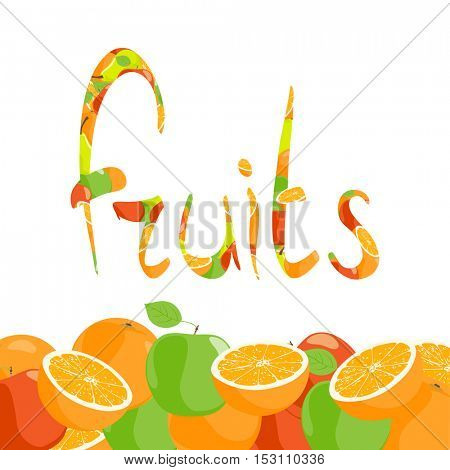 inscription of oranges and apples on white background