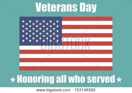 Veterans Day in USA. Background with a flag. Vector illustration