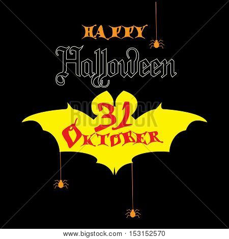 Halloween. Happy Halloween greeting card. Halloween background. Halloween poster. Halloween signs. Halloween symbols. Halloween bat and spiders web. Vector illustration.