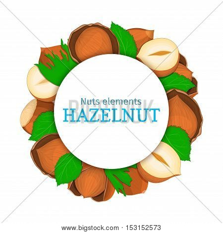 Round colored frame composed of hazelnut. Vector card illustration. Circle nuts frame, walnut nut fruit in the shell, whole, shelled leaves appetizing looking for packaging design of healthy food