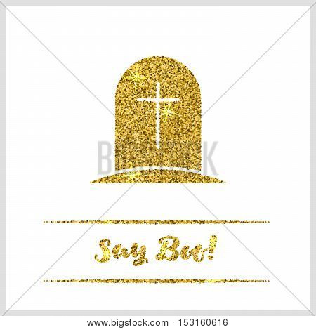 Halloween gold textured tombstone icon on white background. Golden design element for festive banner, greeting and invitation card, flyer, tag, poster, postcard, advertisement. Vector illustration.