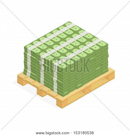 Big stacked pile of cash on the pallet. Hundreds of dollars in flat style isometric illustration. Big money concept. Stacked pile of hundred us dollar cash. Big pile of cash.
