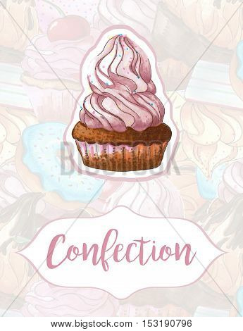 Cake on a background of sweets. Design for confectionery products. Handmade. Hand drawn markers. Watercolor.