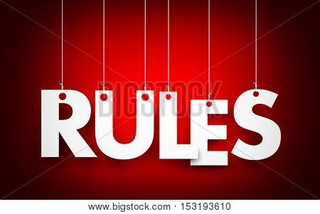 Rules words hanging on red background. 3d illustration