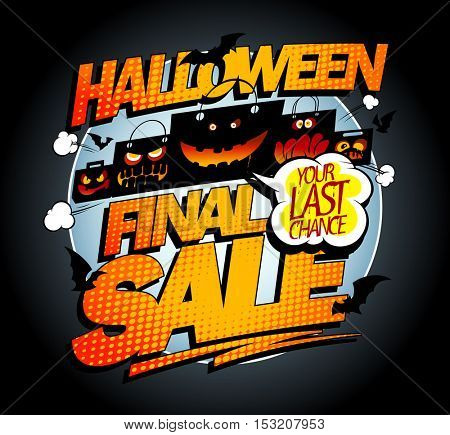 Halloween final sale banner concept with scary bags and  bats, pop-art style concept